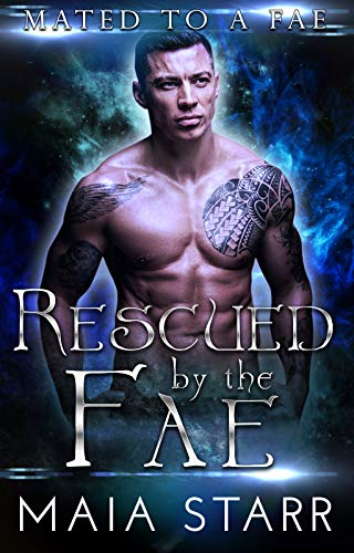 Book Cover of Rescued By The Fae (Mated To A Fae Book 3)