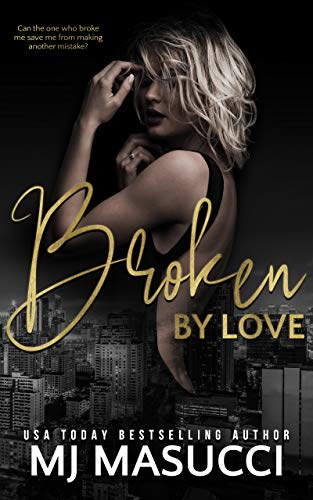 Book Cover of Broken by Love (The Full Circle Series)