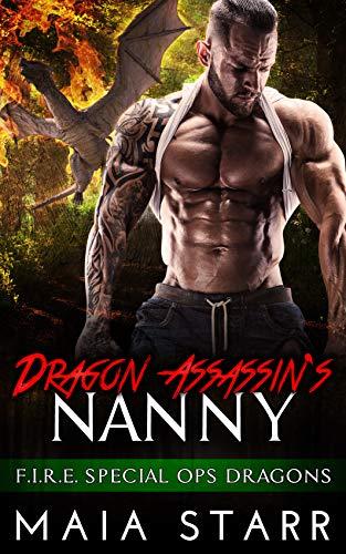 Book Cover of Dragon Assassin's Nanny (F.I.R.E. Special Ops Dragon Book 4)