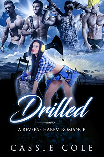 Book Cover of Drilled: A Reverse Harem Romance