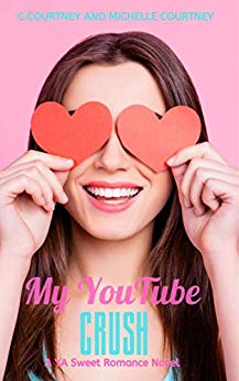 Book Cover of My YouTube Crush: (Enemies to Lovers Sweet Romance)