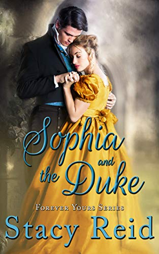 Book Cover of Sophia and the Duke (Forever Yours Book 7)