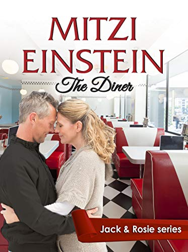 Book Cover of The Diner: A Second Chance Inspirational Romance (Jack & Rosie Book 1)