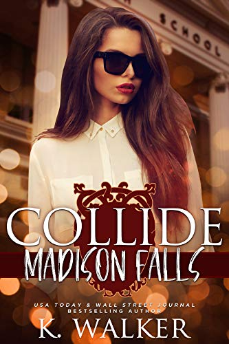 Book Cover of Collide: A High School Bully Romance - Madison Falls High Book 1