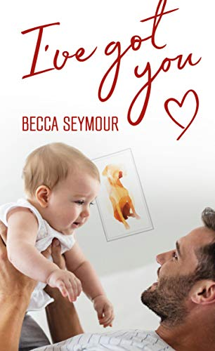 Book Cover of I've Got You (True-Blue Book 2)