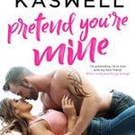 Pretend You're Mine (Inked Hearts Book 3)