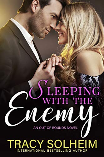 Book Cover of Sleeping with the Enemy: An Out of Bounds Novel