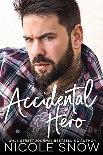 Book Cover of Accidental Hero: A Marriage Mistake Romance