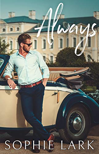 Book Cover of Always: A Second Chance Billionaire Romance (Classic Billionaires Book 2)