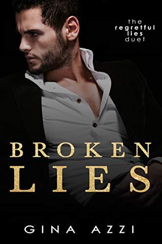 Book Cover of Broken Lies: A Hollywood Romance (The Regretful Lies Duet Book 1)