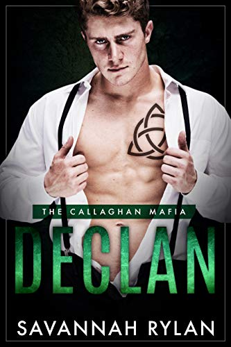 Book Cover of Declan (The Callaghan Mafia Book 1)
