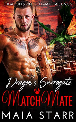 Book Cover of Dragon's Surrogate MatchMate (Dragon's MatchMate Agency Book 1)
