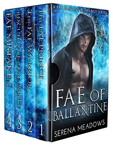 Book Cover of Fae of Ballantine: (A Fae Fantasy Romance Series)
