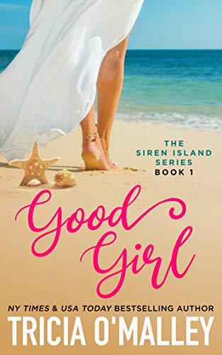 Book Cover of Good Girl (The Siren Island Series Book 1)