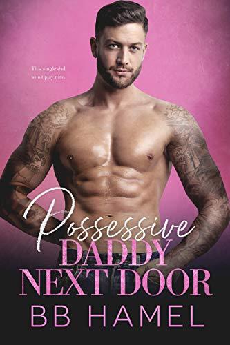 Book Cover of Possessive Daddy Next Door