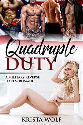Book Cover of Quadruple Duty - A Military Reverse Harem Romance