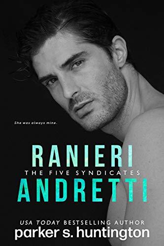 Book Cover of Ranieri Andretti: A Second-Chance Mafia Romance Novella