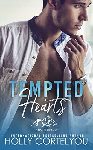 Book Cover of Tempted Hearts (Barrett Ridge Book 2)