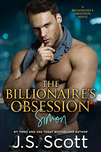 Book Cover of The Billionaire's Obsession ~ Simon: A Billionaire's Obsession Novel (The Billionaire's Obsession series Book 1)