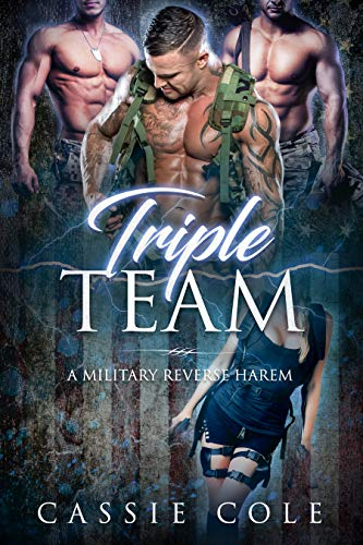Book Cover of Triple Team: A Military Reverse Harem Romance