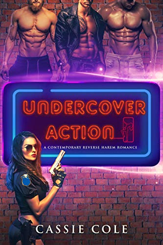 Book Cover of Undercover Action: A Contemporary Reverse Harem Romance