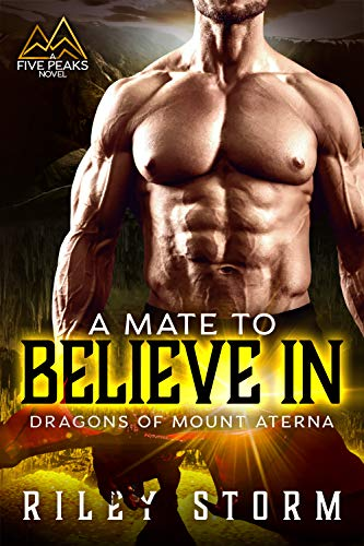 Book Cover of A Mate to Believe In (Dragons of Mount Aterna Book 2)