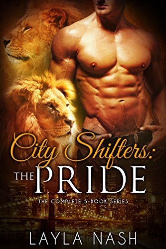 Book Cover of City Shifters: the Pride Complete Series