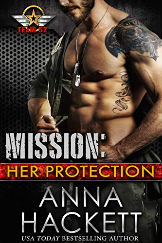 Book Cover of Mission: Her Protection (Team 52 Book 1)