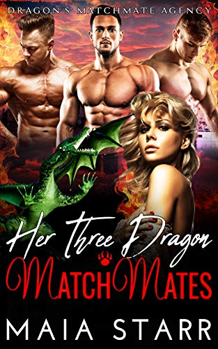 Book Cover of Her Thee Dragon MatchMates (Dragon's MatchMate Agency Book 3)