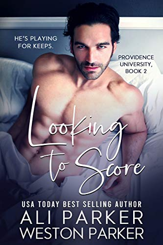 Book Cover of Looking To Score (Providence University Book 2)