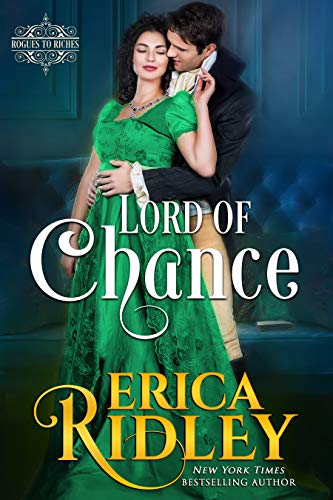 Book Cover of Lord of Chance: Regency Romance Novel (Rogues to Riches Book 1)