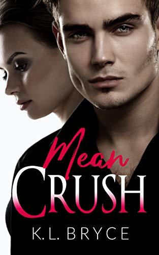 Book Cover of Mean Crush (Unbroken Book 1)