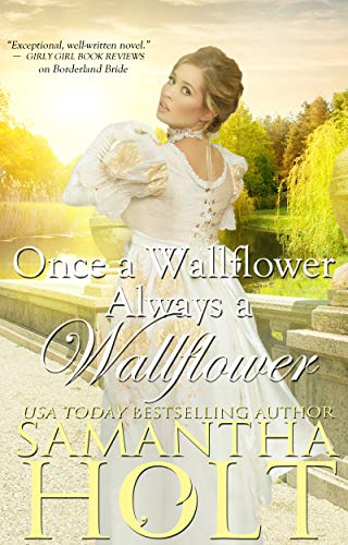 Book Cover of Once a Wallflower, Always a Wallflower (The Inheritance Clause Book 3)