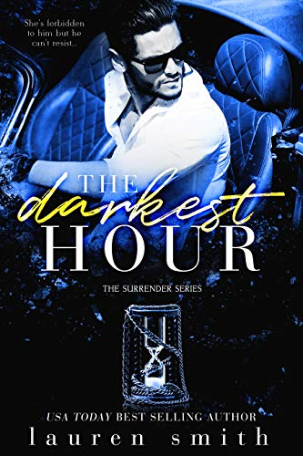 Book Cover of The Darkest Hour (The Surrender Series Book 4)