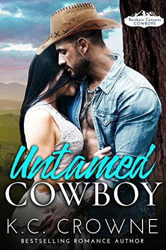 Book Cover of Untamed Cowboy: A Contemporary Cowboy Romance