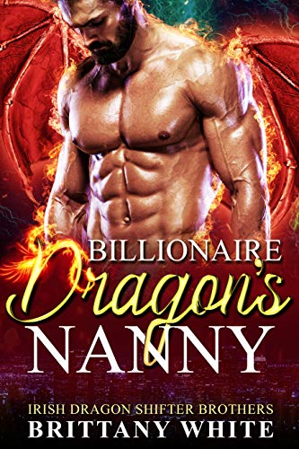 Book Cover of Billionaire Dragon's Nanny (Irish Dragon Shifter Brothers Book 1)