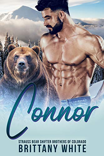 Book Cover of Connor (Strauss Bear Shifter Brothers of Colorado Book 4)