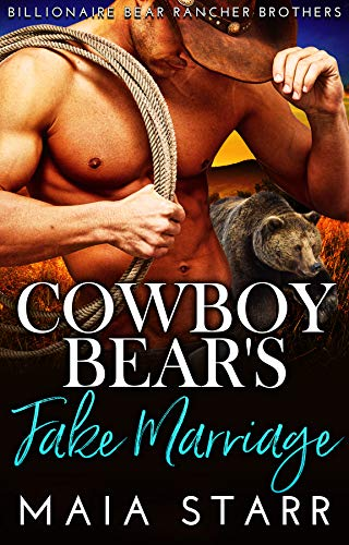 Book Cover of Cowboy Bear's Fake Marriage (Billionaire Bear Rancher Brothers Book 2)