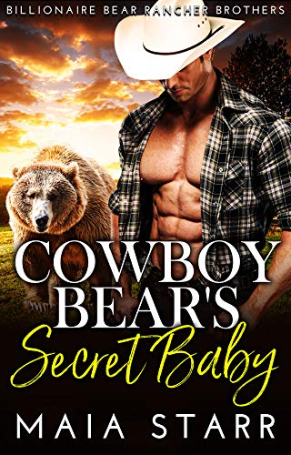 Book Cover of Cowboy Bear's Secret Baby (Billionaire Bear Rancher Brothers Book 1)