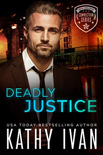 Book Cover of Deadly Justice (New Orleans Connection Series Book 7)