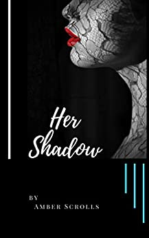 Book Cover of Her Shadow