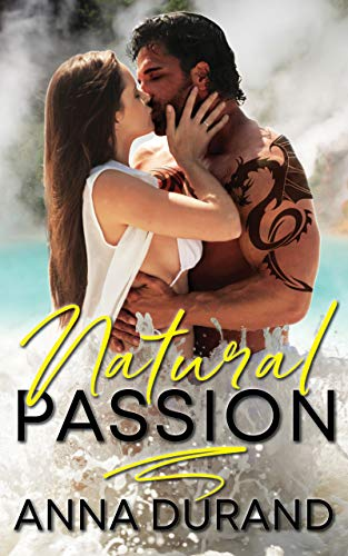 Book Cover of Natural Passion (Au Naturel Trilogy Book 1)