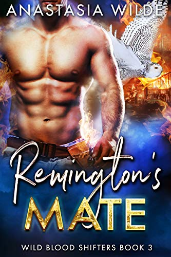 Book Cover of Remington's Mate (Wild Blood Shifters Book 3)
