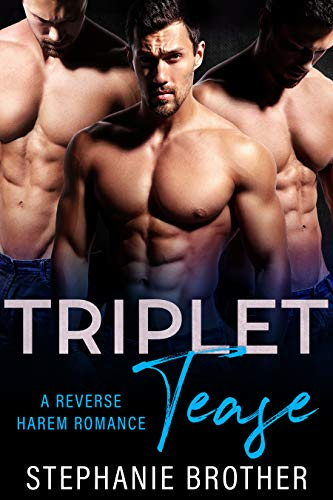 Book Cover of Triplet Tease: A Reverse Harem Stepbrother Romance