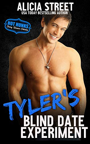 Book Cover of Tyler's Blind Date Experiment (Hot Hunks Steamy Romance Collection Book 5)