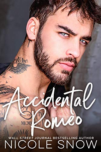Book Cover of Accidental Romeo: A Marriage Mistake Romance (Marriage Mistake Standalone Novels)