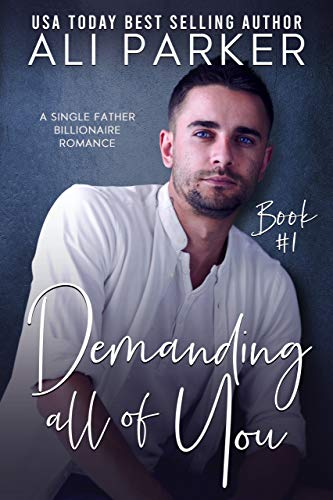 Book Cover of Demanding All Of You Book #1