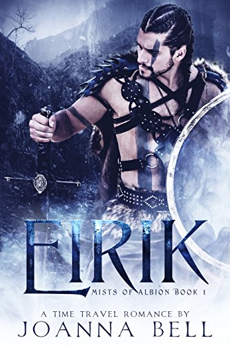 Book Cover of Eirik: A Time Travel Romance (Mists of Albion Book 1)