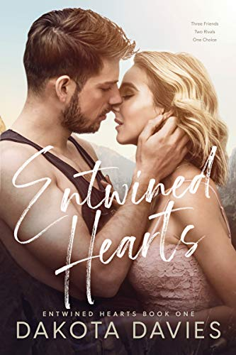 Book Cover of Entwined Hearts: A Friends to Lovers Romance