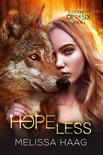 Book Cover of Hope(less) (Judgement Of The Six Book 1)